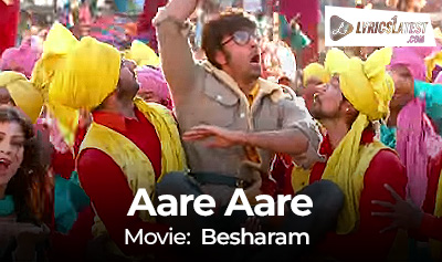 Song_Aare-Aare_Besharam_LyricsLatest