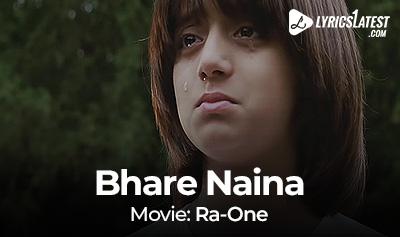 Song_Bhare-Naina_Ra.One_LyricsLatest