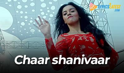 Chaar Shanivaar_Vishal Dadlani_LyricsLatest
