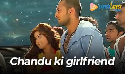 Chandu Ki Girlfriend lyrics from ABCD_LyricsLatest