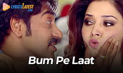 Song_Bum-Pe-Laat_Himmatwala_LyricsLatest