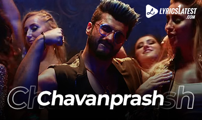 Song_Chavanprash_LyricsLatest