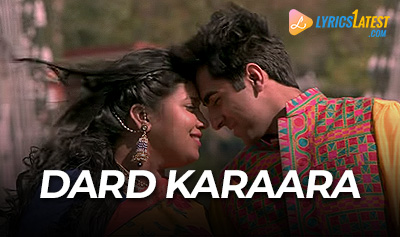 Song_Dard_Karara_Lyrics_from_Dam_Laga_Ke_Haisha_LyricsLatest
