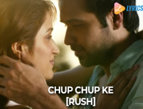 Chup Chup Ke by Ash King – [Rush]