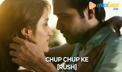 Song_Imran-Hashmi-RUSH_LyricsLatest